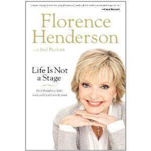 Florence Henderson Life is Not a Stage