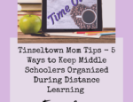 Ep. 25: Tinseltown Mom Tips - 5 Ways to Keep Middle Schoolers Organized During Distance Learning