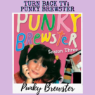 Turn Back TV Tuesday: Punky Brewster