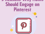 5 Reasons Why Moms Should Consider Engaging on Pinterest